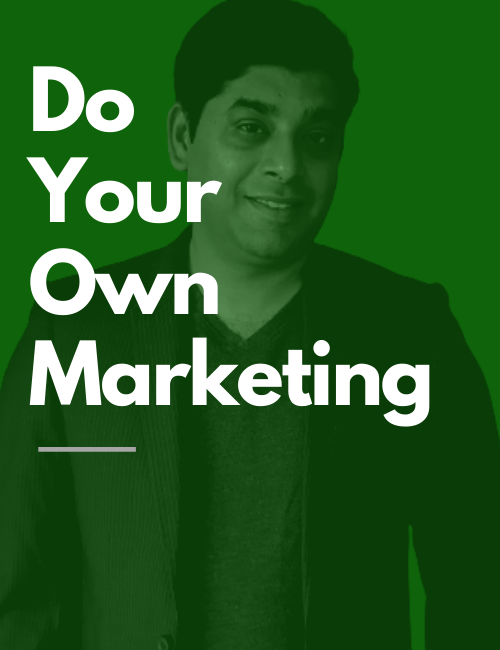 DO your own Marketing